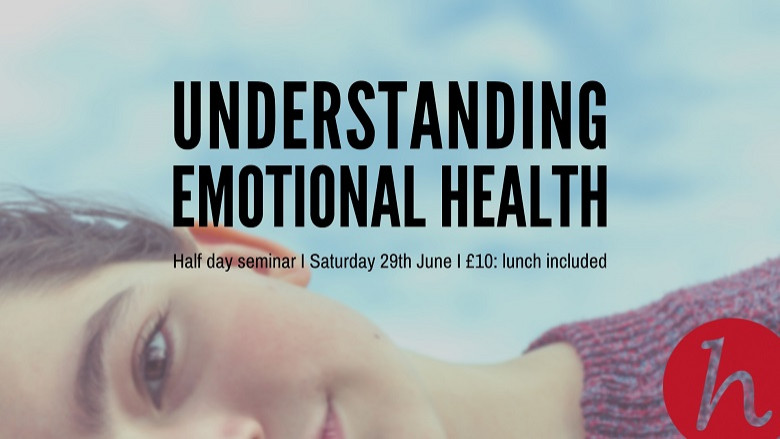 Understanding Emotional Health Seminar